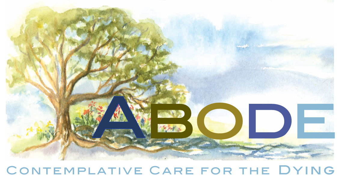 Abode Contemplative Care for the Dying
